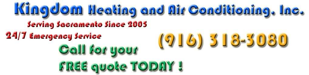 Kingdom Heating & Air Conditioning repair services  (916)-318-3080